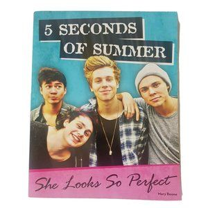 5 Seconds Of Summer 5SOS She Looks so perfect Book